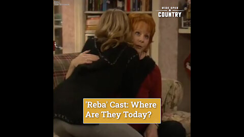 'Reba' Cast: Where Are They Today?