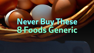 Never Buy These Foods Generic - Video