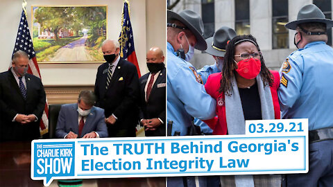 The TRUTH Behind Georgia's Election Integrity Law | The Charlie Kirk Show