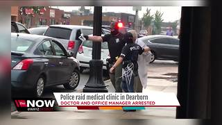 Dearborn medical clinic raided - Video