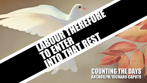 Labour Therefore to Enter into That Rest