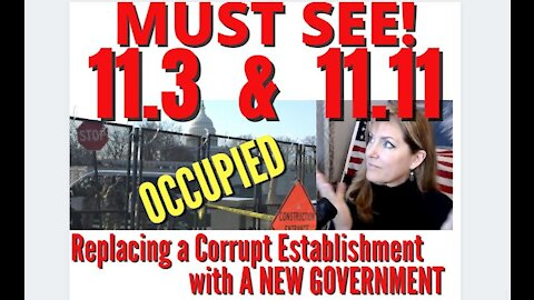 MILITARY OCCUPATION 11.3 - YOU'LL LOVE 11.11 - NEW GOVERNMENT! ACT OF 1871 REVERSED! 3-9-21