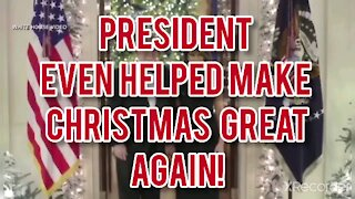 TRUMP EVEN HELPED MAKE CHRISTMAS GREAT AGAIN