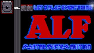 Let's Play Everything: ALF