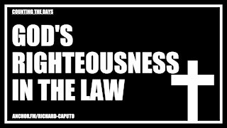 GOD's Righteousness in the Law