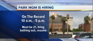 Hiring Event: Park MGM is looking to fill open positions