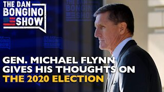 Gen. Michael Flynn Gives His Thoughts On The 2020 Election - Dan Bongino Show Clips