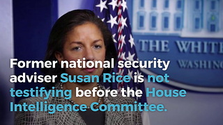 House Intelligence Committee Delays Susan Rice Testimony