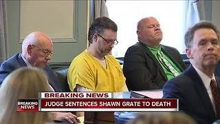 Judge accepts jury's recommendation to sentence Shawn Grate to death