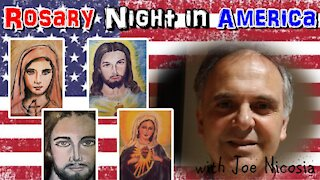 Rosary Night in America with Joe Nicosia | Sat, Jan. 9th, 2021