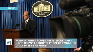 Former White House Press Secretaries Urge Trump Administration To Embargo Daily Press Briefings - Video