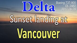 Beautiful Delta sunset landing at Vancouver #DL2482 in Boeing 737-900