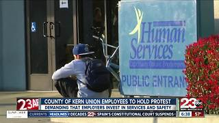 County of Kern union members to protest working conditions - Video