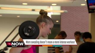 More sweating doesn't mean a more intense work out - Video