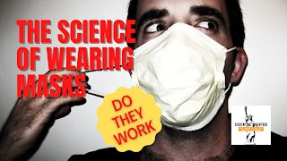 Masks and Covid-19- What the Science Really Says