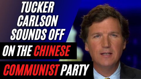 Tucker Carlson Sounds off Against Bob Iger and the Chinese Communist Party Election 2020