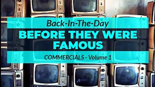 Before They Were Famous - Commercials (#1)