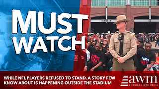 While NFL Players Refused To Stand, A Story Few Know About Is Happening Outside The Stadium - Video