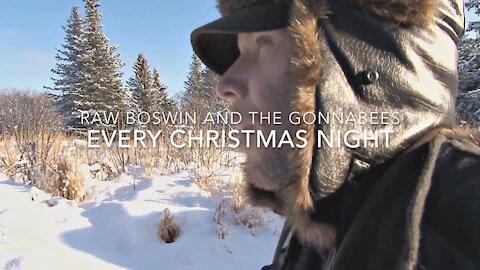 Every Christmas Night - RAW #Q Boswin and the Gonnabees