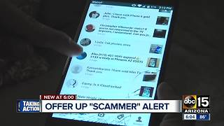 Valley woman warning others about Offer Up