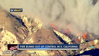 Fire burns out of control in S. California - Video
