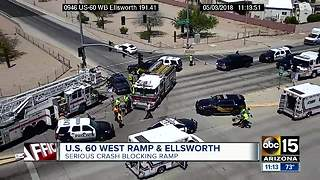 Serious crash blocking traffic near US-60 and Ellsworth - Video