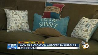 Women's vacation wrecked by burglar - Video