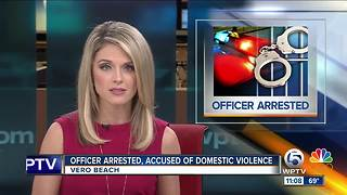 Vero Beach officer arrested on domestic violence charge - Video