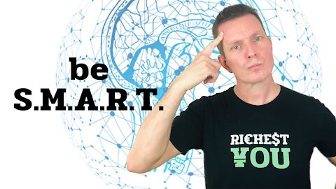 How to set SMART Goals in Your Life | Richest You Mind