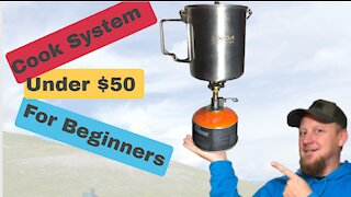 Backpacking Cook System under $50. Gear for the beginner.