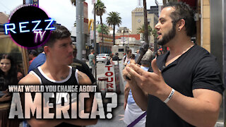 What Would You Change About AMERICA?