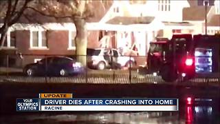 Driver dies after crashing into Racine home - Video