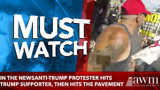 IN THE NEWSAnti-Trump Protester Hits Trump Supporter, Then Hits the Pavement - Video