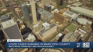 COVID cases surging in Maricopa County