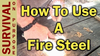 How To Use A Fire Steel or Ferro Rod - Video