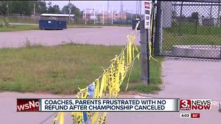 Coaches upset after no refund after cancelled tournament 4p.m. - Video