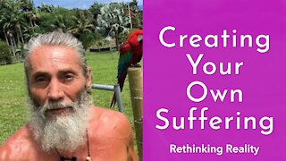 Rethinking Reality: Creating Your Own Suffering | Dr. Robert Cassar