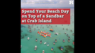 Spend Your Beach Day on Top of a Sandbar at Crab Island