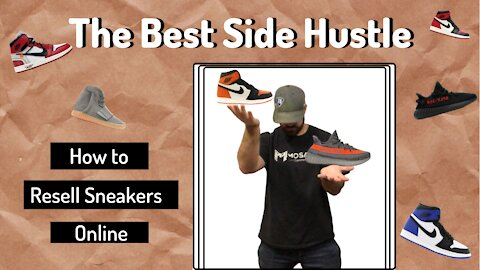 One of the Best Side Hustles for 2021 (How to Resell Sneakers Online)