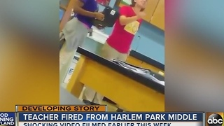 Teacher fired from Harlem Park Middle after racial slurs caught on camera - Video
