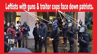 Traitor Police & Antifa vs Patriots in Salem OR State Capitol January 1 2021