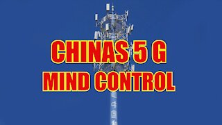 China's 5-G Mind Control