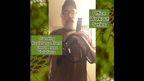 Office workout series: variations of the resistance band standing chest press