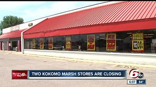 Two Kokomo Marsh stores closing - Video