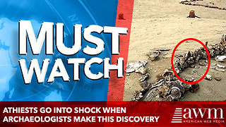 Athiests Go Into Shock When Archaeologists Make This Biblical Discovery 'We Were Wrong' - Video