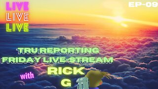 FRIDAY MORNING STREAM WITH RICK.G ep.009