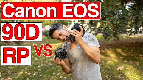 Canon EOS 90D vs EOS RP | Which one should you buy?