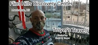 Flint Hills Discovery Center with Troyer's Travels