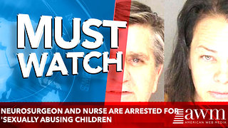 Neurosurgeon and his nurse are arrested for 'sexually abusing multiple children - Video