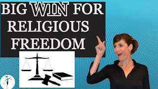 Supreme Court Rules In Favor of Religious Freedom
